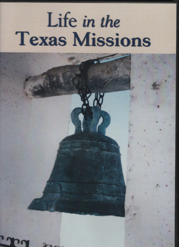 Life in the Texas Missions